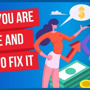 Why you're broke and how to fix it